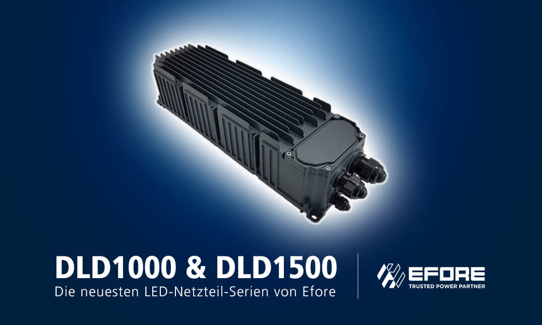 DLD1000 and DLD1500: The latest LED power supply series from Efore
